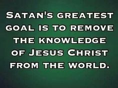 Satan's greatest goal is to remove the knowledge of Jesus Christ from the world. Christian Flag, Christian Living, I Love The Lord, Soli Deo Gloria, King James Bible, Jesus Freak, Lord And Savior, Quotes About God
