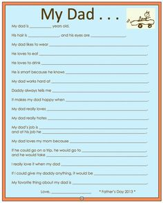 I made this and had my kids fill it out for Father's Day last year.  Funny stuff!