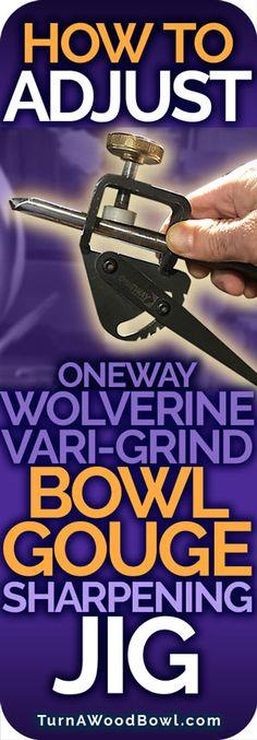 Wolverine Vari-Grind Jig - Illustrated Guide Bowl Gouge Sharpening - Turn A Wood Bowl