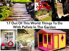 17 Out Of This World Things To Do With Pallets In The Garden -