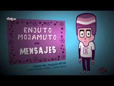 El regreso.. Enjuto Mojamuto: Mensajes. (Torres y Reyes 3)