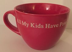 All My Kids Have Paws Pet Owners Mug Coffee Cup Red Oversized Latte Drinkware #SignatureHousewaresIncorporated