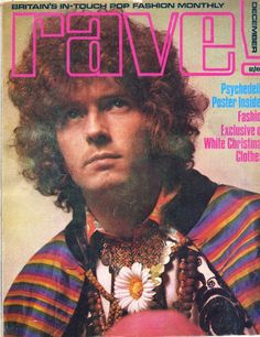 Eric on the cover of Rave magazine, 1967 Welcome To The 60s, Magazine Front Cover, Magazine Covers, Cream Eric Clapton, Dave Mason, John Mayall, Tears In Heaven, The Yardbirds, Blind Faith
