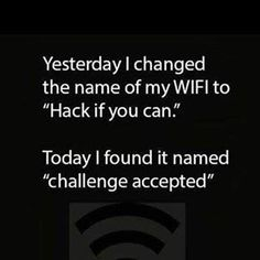 Challenge accepted #programmers #codes #designer #developers #technology #java #php #quotes #javascript #software #webdevelopment #backend #ui #ux #html #oop #work #web #designing #quote #wifi #Internet #hacked