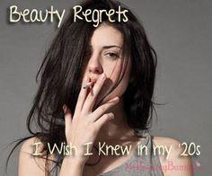 Beauty regrets I wish I knew in my 20s! #beauty