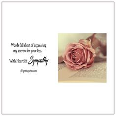With Heartfelt Sympathy. Words fall short of expressing my sorrow for your loss. Word Collage, Grief Loss, Condolences, In Loving Memory, Sympathy Cards, Thinking Of You, Verses, Place Card Holders, Messages