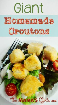 Giant Homemade Croutons