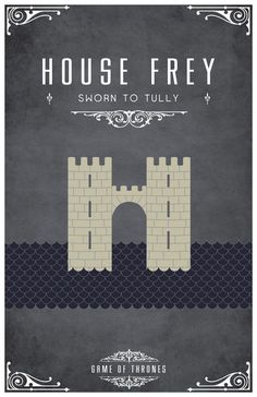 A Song of Ice and Fire - House Frey (by LiquidSoulDesign)