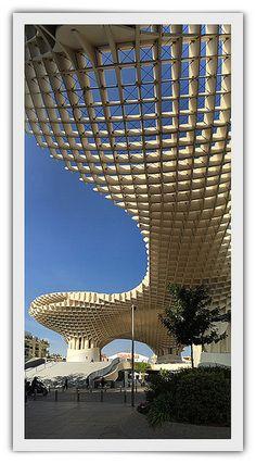 Metropol Parasol, Seville  (Las Setas)