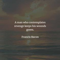 50 Revenge quotes that'll make you think before you act. Here are the best revenge quotes and sayings from the great authors that will enlig. Quotes About Revenge, The Best Revenge Quotes, Acting Quotes, You Deserve Better, Self Destruction, Hard To Get, Friedrich Nietzsche, Benjamin Franklin, Screwed Up