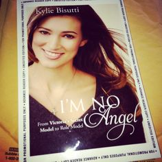 """From Victoria Secret Model to Role Model!  Kylie Bisutti tells her story of leaving fame and fortune for her faith  in """"I'm No Angel""""."""
