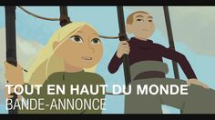 Bande-annonce du film Tout en haut du monde de Rémi Chayé avec Christa Theret. PRIX DU PUBLIC au Festival d'Annecy. Le 27 janvier 2016 au cinéma Abonnez-vous...