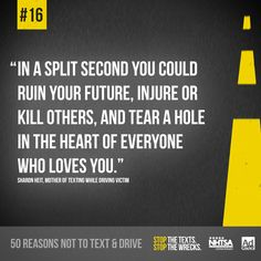Texting And Driving Quotes Mesmerizing Stop The Textsstop The Wrecksstopthetexts On Pinterest