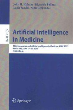 Artificial Intelligence in Medicine: 15th Conference on Artificial Intelligence…