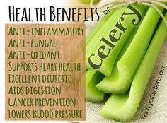 Celery health benefits & recipes by Trinity #celery #health