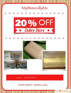 We are happy to announce 20% OFF our Entire Store. Coupon Code: BLACKFRI75 Min Purchase: 75.00 Expiry: 28-Nov-2015 Click here to view all products:  Click here to avail coupon: https://orangetwig.com/shops/AAAWWt3/campaigns/AABpseB?cb=2015011&sn=MyNaturallyMe&ch=pin&crid=AABpskz