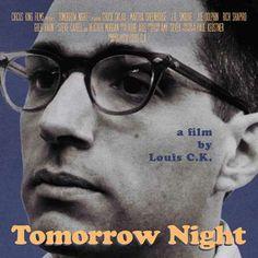 LouisCK.net | Purchase 'Tomorrow Night'