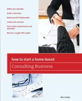 This book contains everything one needs to know to set themselves up as a home-based consultant, create a demand for their services, and make money. Bert Holtje, an author and a longtime publishing industry consultant, shows how to develop a marketable idea, operate a home-based office, draft winning proposals, sell services, get referrals, set fees, manage finances and time, and conduct Internet marketing. * Define your specialty * Build a client base * Make yourself indispensable *