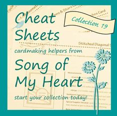 NEW! Cheat Sheets Collection #19 available from Song of My Heart Stampers. Cardmaking helpers, tutorial, sketches, patterns, design tips, layout help, crafter's Cheat Sheets, Stampin' Up resources for real-life papercrafters like me.
