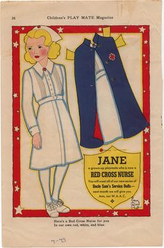 Jane, a Red Cross Nurse paper doll. Also a WAVE, a WAC, & a Marine in Children's Playmate magazine by Fern Bisel Peat, one of the leading paper doll artists back in the 1940′s.
