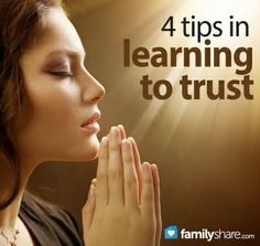 FamilyShare.com | 4 tips in learning to trust