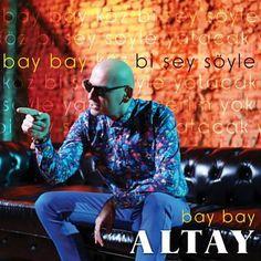 Bi Şey Söyle - Altay