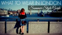 what-to-wear-in-london-summer-style-guide-2