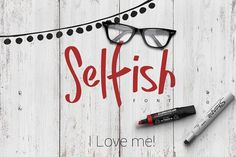 Selfish Font   -30% Intro Offer by ZeStudio on @creativemarket