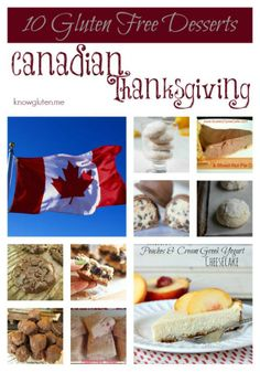 10 Gluten Free Desserts for your Canadian Thanksgiving Dessert Tray from knowgluten. Foods With Gluten, Gluten Free Desserts, Gluten Free Recipes, New Recipes, Favorite Recipes, Canadian Thanksgiving, Gluten Free Thanksgiving, Thanksgiving Recipes, Thanksgiving Holiday