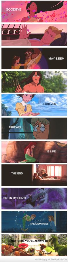 Goodbye May Seem Forever. Farewell Is Like The End..