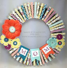 SHARING CREATIVITY and COMPANY: Mothers Day (and More) Clothespin Wreath