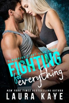My Book Snack: Fighting for Everything by Laura Kaye ~ Review + Excerpt