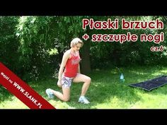 trening fitness na płaski brzuch i szczupłe nogi odc. 6 - YouTube