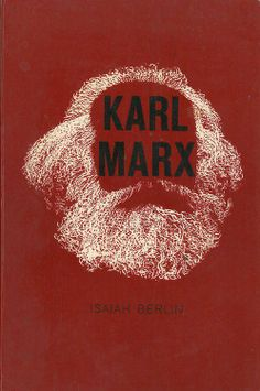 Format: paperback Title: Karl Marx By: Isaiah Berlin Publisher: Time Inc Copyright: 1963 Printing: N/A ISBN: Condition: G Cover Price: Pages: 246 pages Genre: Non-Fiction Dewy: LoC Classification: Location: 3 Links: Plot: Karl Marx Books, Isaiah Berlin, Creative Book Covers, Environmental Ethics, Che Guevara, Non Fiction, Free Mind, Pocket Books, Power To The People