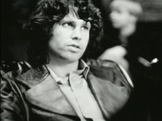 God's gift to rock and roll, Jim Morrison.