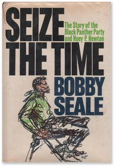 Seize The Time by Bobby Seale (1970)