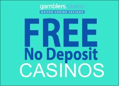 """The casinos listed below offer a No Deposit Required """"Free Cash Bonus"""", when you sign up for real money account. Don't miss the opportunity to try your luck and win real cash without risking anything! At Gamblers.Casino, we bring together the latest no-deposit bonuses from 100% safe and secure, tested, reviewed and ranked online casinos. …"""
