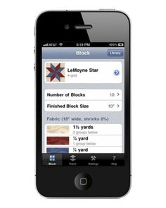 Block Fab (free app for iPhone, iPad, iTouch) A literal quilt library, BlockFab allows you to brows through block patterns and layouts, and then help you to determine exactly how much fabric you need to complete your chosen quilt.