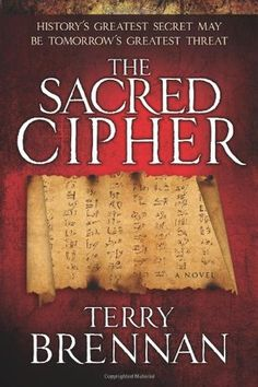 The Sacred Cipher by Terry Brennan is an amazing series for fans of The DaVinci Code or Indiana Jones. A team attempts to locate one of the most amazing biblical mysteries of all time. First Novel in the Series. #KregelBooks