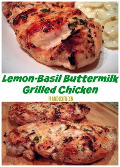 Lemon-Basil Buttermilk Grilled Chicken - great flavor and super juicy chicken!