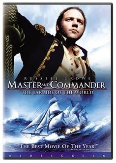 Entry #85: Master and Commander: The Far Side of the World Set: April, 1805 - ???  // Rotten Tomatoes