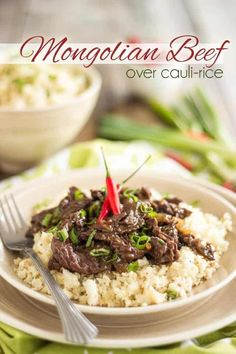 Mongolian Beef over Cauliflower Rice - So Quick, So Easy, So DELICIOUS!