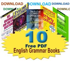 Download 10 Free PDF English Grammar Books (Series-1) Download 10 free PDF English Grammar books published by the famous and well known publications.These books are selected form the thousand language books published by various world famous publications such as Oxford University Press, Cambridge University Press, Longman, MC Graw Hill, Penguin Series, NTC, BBC Publication, and so on. For downloading go here…