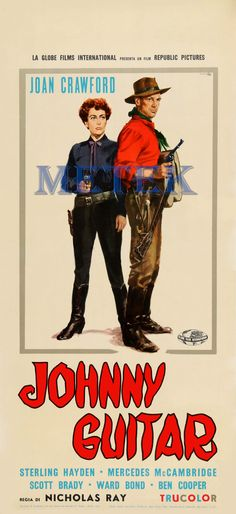JOHNNY GUITAR (1954) - Joan Crawford - Sterling Hayden - Mercedes McCambridge -Scott Brady - Ward Bond - Ben Cooper  - Directed by Nicholas Ray - Republic PIctures - Italian Movie Poster
