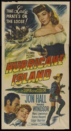 Hurricane Island poster, t-shirt, mouse pad Old Film Posters, Best Movie Posters, Movie Poster Art, Old Movies, Vintage Movies, Marie Windsor, Island Movies, Old Hollywood Movies, Columbia Pictures