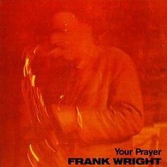 Your Prayer, by Frank Wright