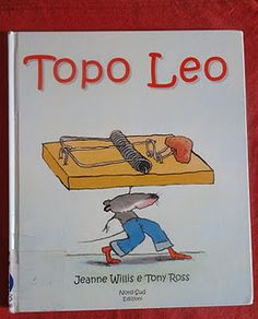 Topo Leo - Jeanne Willis e Tony Ross