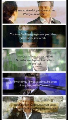 The Mentalist best Patrick Jane quotes to Lisbon. Favorite Episodes.I specially like the first and the last two