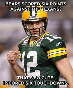 Damn it Rogers! Luckily he's sexy and I'll accept this from him against my Texans