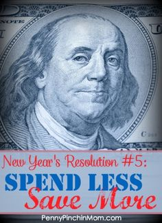 New Years Resolutions 2016 - Spend Less Save More. Find out our easy to follow tips to actually MAKE your resolutions work this time!!